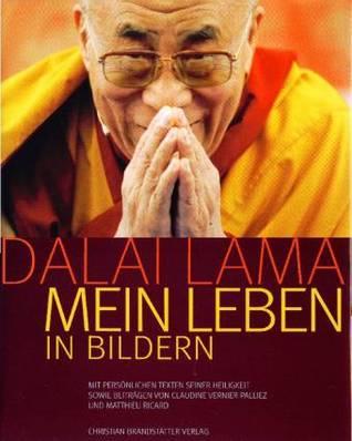 Dalai Lama Mein Leben In Bildern