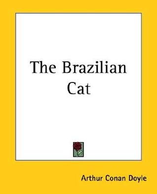 The Brazilian Cat