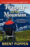 Tragedy on the Mountain: A Quadriplegic's Journey from Paralysis to Paralympics