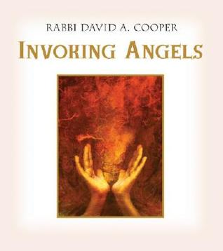 Invoking Angels: For Blessings, Protection, and Healing [With CD Audio]