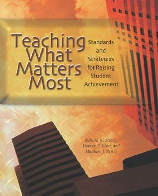 teaching-what-matters-most-standards-and-strategies-for-raising-student-achievement