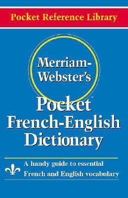 Merriam- Webster's Pocket French-English Dictionary
