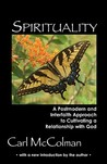Spirituality: A Post-Modern and Interfaith Approach to Cultivating a Relationship with God