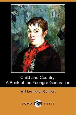 Child and Country: A Book of the Younger Generation