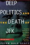 Deep Politics and the Death of JFK