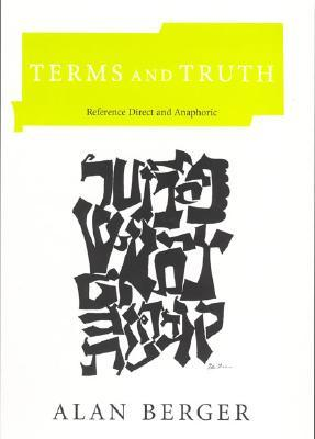 Terms and Truth: Reference Direct and Anaphoric