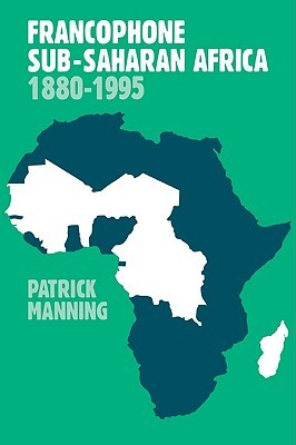Francophone Sub-Saharan Africa 1880-1995