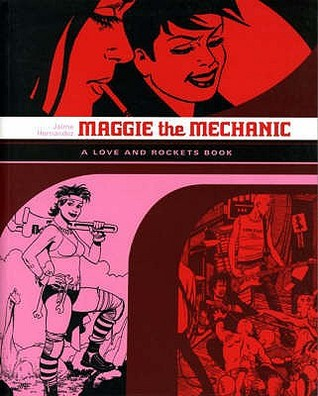 Maggie the Mechanic by Jaime Hernández