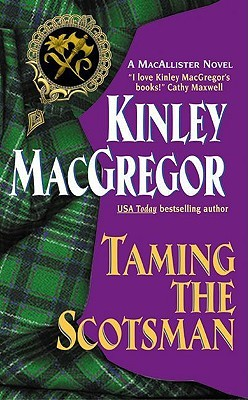 Ebook Taming the Scotsman by Kinley MacGregor DOC!