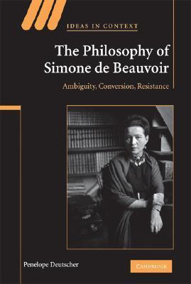 the philosophy of simone de beauvoir deutscher penelope