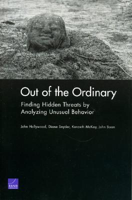 Out of the Ordinary: Finding Hidden Threats by Analyzing Unusual Behavior