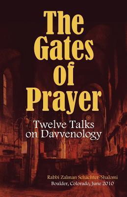 The Gates of Prayer: Twelve Talks on Davvenology