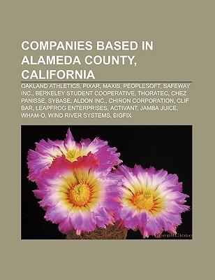 Companies Based in Alameda County, California: Oakland Athletics, Pixar, Maxis, PeopleSoft, Safeway Inc., Berkeley Student Cooperative