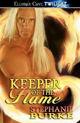 Keeper of the Flame by Stephanie Burke