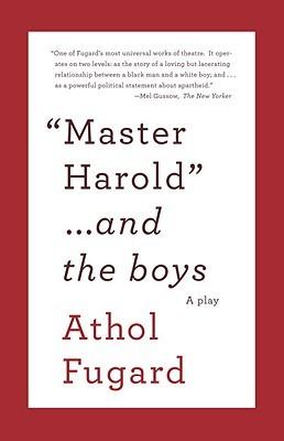 """""""Master Harold""""...and the boys by Athol Fugard"""