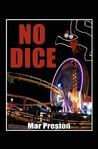 No Dice: A Detective Dave Mason Mystery Book I