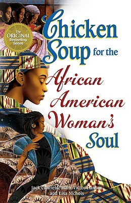 Chicken Soup for the African American Woman's Soul (Chicken S... by Jack Canfield