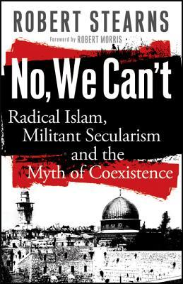 No, We Can't by Robert Stearns