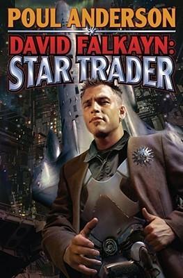 David Falkayn: Star Trader (Technic Civilization 2)