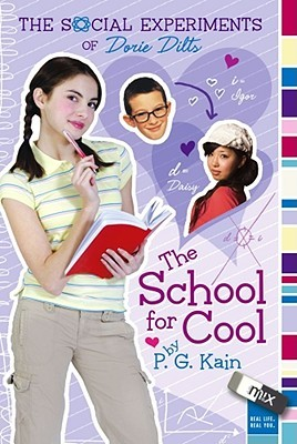 The School for Cool by P.G. Kain