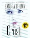 The Crush by Sandra Brown