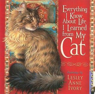 Everything I Know About Life I Learned From My Cat By