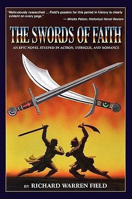 The Swords of Faith by Richard Warren Field