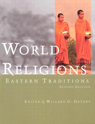 World religions eastern traditions by willard g oxtoby 532684 fandeluxe Image collections