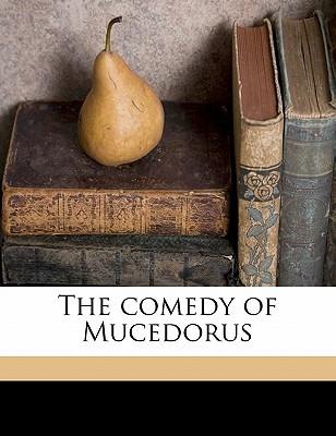 The Comedy of Mucedorus