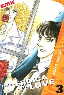 From Eroica with Love, Vol. 3 by Yasuko Aoike