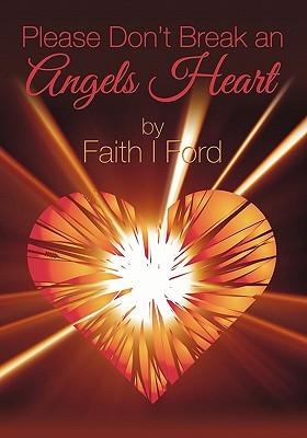 please-don-t-break-an-angels-heart