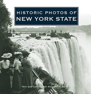 Historic Photos of New York State by Richard Reisem