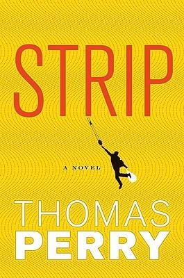 Strip by Thomas Perry