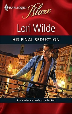 His Final Seduction by Lori Wilde