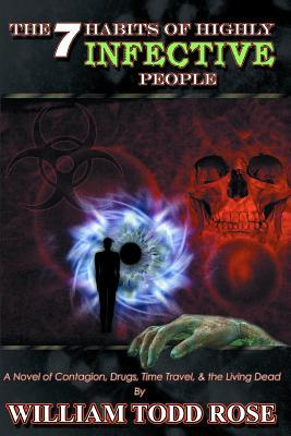 The Seven Habits of Highly Infective People