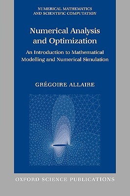 Numerical Analysis and Optimization: An Introduction to Mathematical Modelling and Numerical Simulation