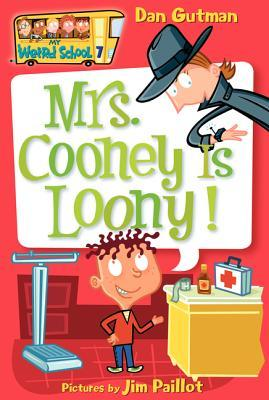 Mrs. Cooney Is Loony!(My Weird School 7) EPUB