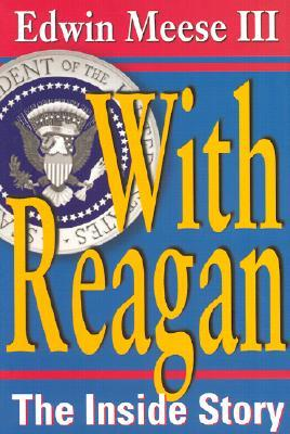 With Reagan: The Inside Story