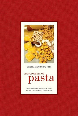 Encyclopedia of Pasta (California Studies in Food and Culture, 26)