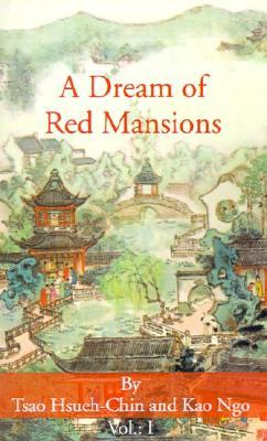 A Dream of Red Mansions (Volume I)