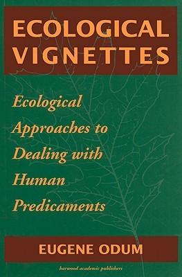 Ecological Vignettes
