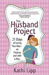 The Husband Project by Kathi Lipp