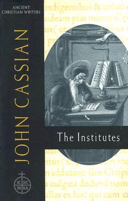 John Cassian: The Institutes