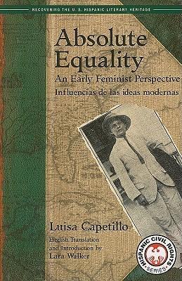 Absolute Equality: An Early Feminist Perspective/Influencias de Las Ideas Modernas