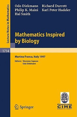 Mathematics Inspired by Biology by O. Diekmann