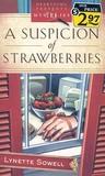 A Suspicion of Strawberries (Scent of Murder, #1)