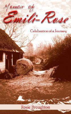 Memoir of Emili-Rose by Emili-rose