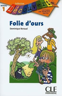 Folie D'Ours: Niveau 1