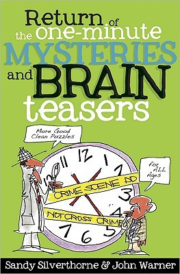 Return of the One-Minute Mysteries and Brain Teasers