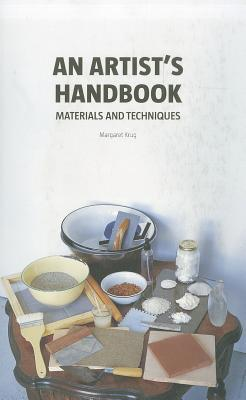An Artist's Handbook: Materials and Techniques